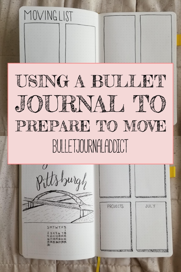 Using A Bullet Journal To Prepare To Move