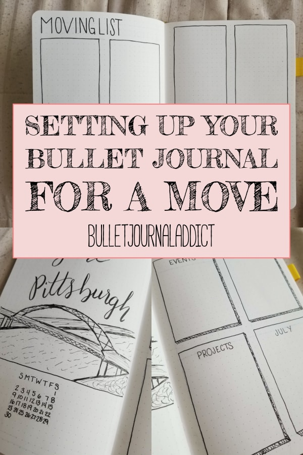 Setting Up Your Bullet Journal For A Move