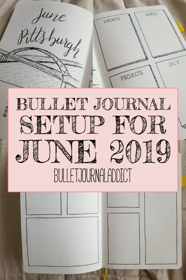 Bullet Journal Setup For June 2019