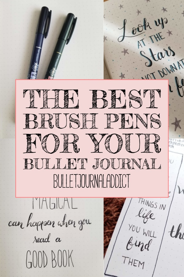 The Best Brush Pens For Your Bullet Journal