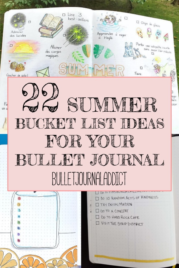22 Summer Bucket List Ideas For Your Bullet Journal
