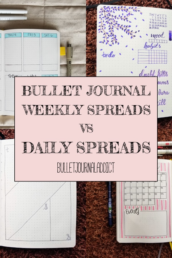 Bullet Journal Weekly Spreads vs Daily Spreads