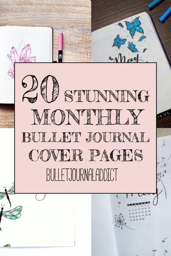 20 Stunning Monthly Bullet Journal Cover Pages