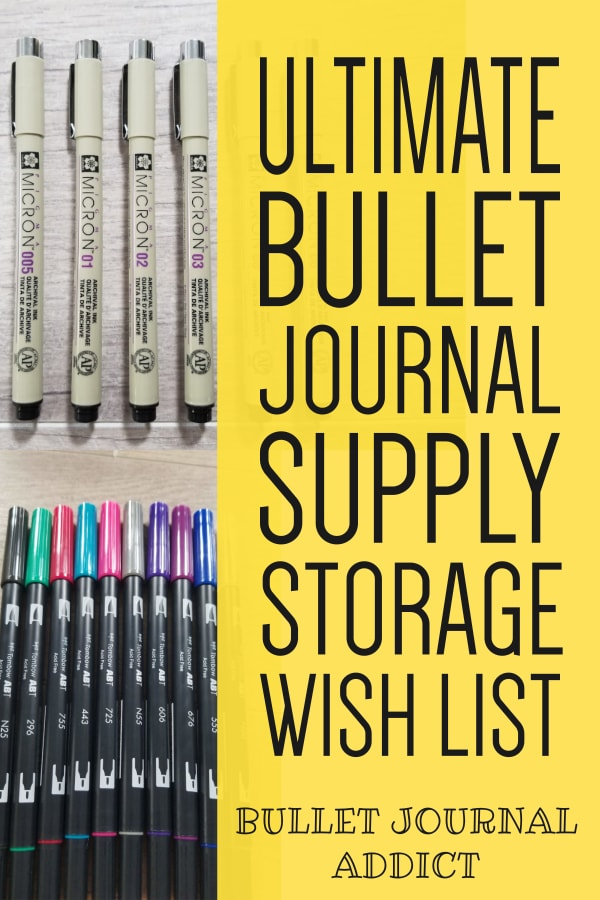 Ultimate Bullet Journal Supply Storage Wish List