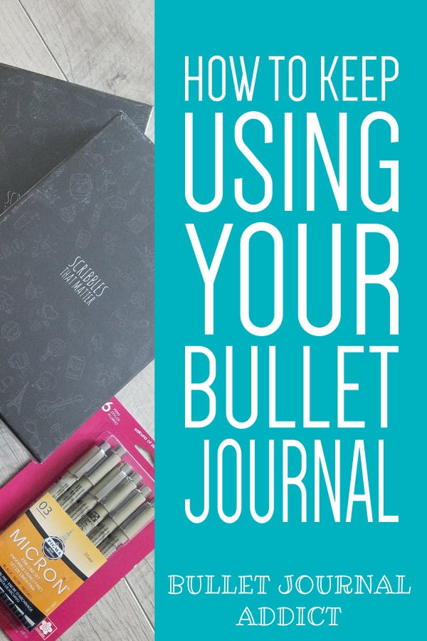 How To Keep Using Your Bullet Journal