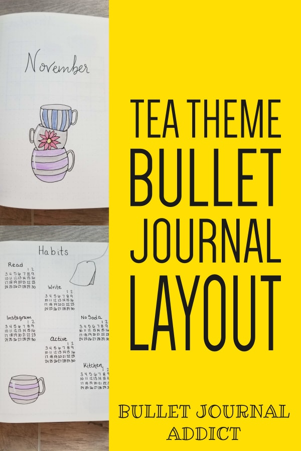 Tea Theme Bullet Journal Layout