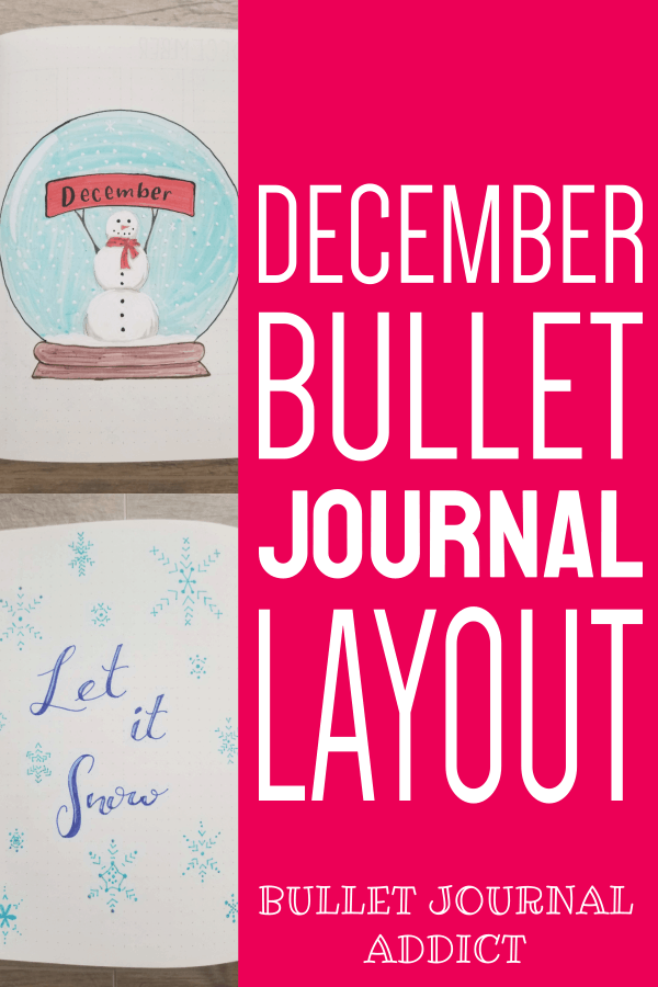 Bullet Journal Layout Idea For A Winter Theme With Snowglobe and Snowflakes - December Bullet Journal Layout With A Snowflake Theme - Winter Bullet Journal Theme Idea For December