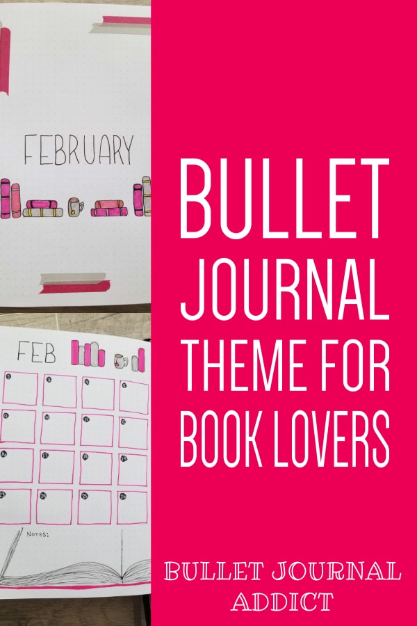 February Bullet Journal Layout and Setup - Bullet Journal Monthly Theme Idea For February - Book Lover Bullet Journal Theme
