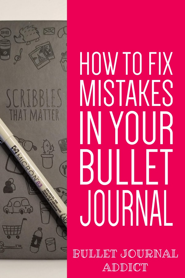 How To Fix Pen and Marker Mistakes In Bullet Journal - How To Fix Common Bullet Journal Mistakes - How To Fix Smudges In Bullet Journals