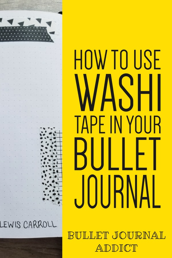 Bullet Journal Tips and Tricks With Washi Tape - Washi Tape Ideas For Bullet Journals - How To Use Washi Tape In Your Bullet Journal