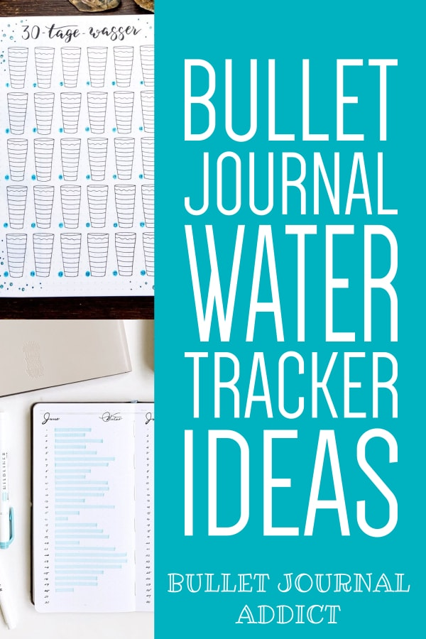 How To Track How Much Water Your Drink In Your Bullet Journal - Bullet Journal Water Tracker Collections To Try - Water Trackers For Bullet Journals