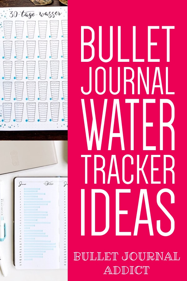 Water Trackers For Bullet Journals - How To Track How Much Water Your Drink In Your Bullet Journal - Bullet Journal Water Tracker Collections To Try