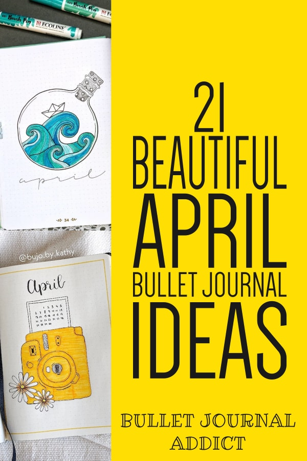 April Bullet Journal Cover Page Ideas - Bullet Journal Ideas For April - April Monthly Spreads For Bullet Journals