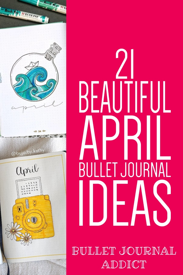 April Monthly Spreads For Bullet Journals - April Bullet Journal Cover Page Ideas - Bullet Journal Ideas For April