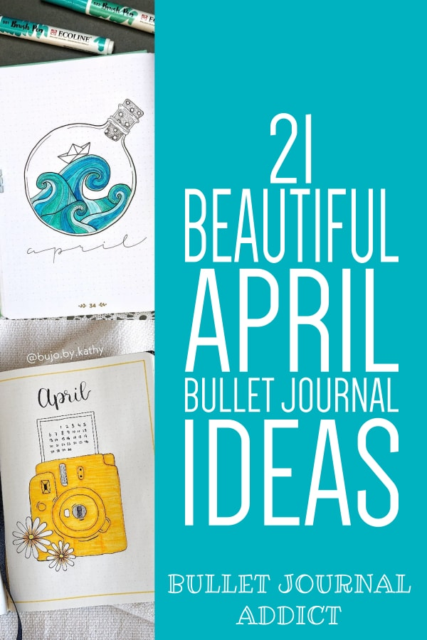Bullet Journal Ideas For April - April Monthly Spreads For Bullet Journals - April Bullet Journal Cover Page Ideas